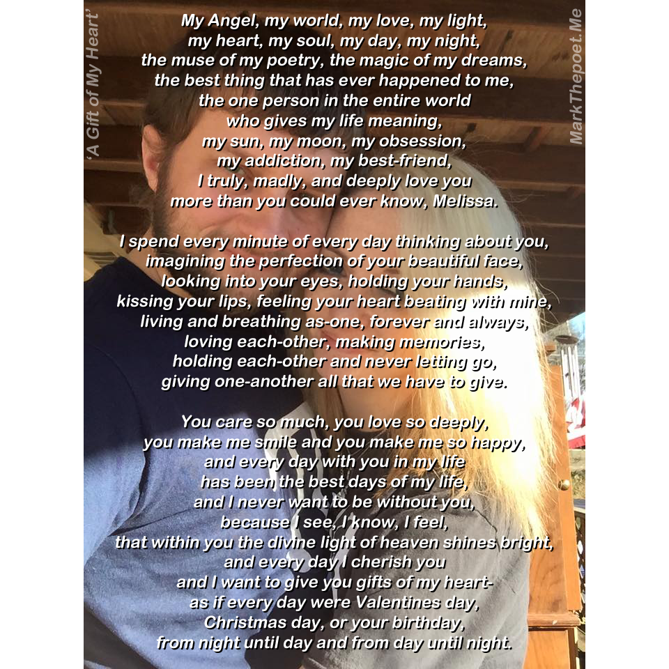 My Poem A Gift Of My Heart Mark The Poet